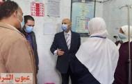 وكيل وزارة الصحة بالشرقية يتفقد سير العمل بمستشفي منيا القمح المركزي