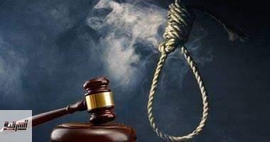 الإعدام شنقاً لقاتل صديقه بسبب علاقته الآثمة بزوجة عمه ببلبيس